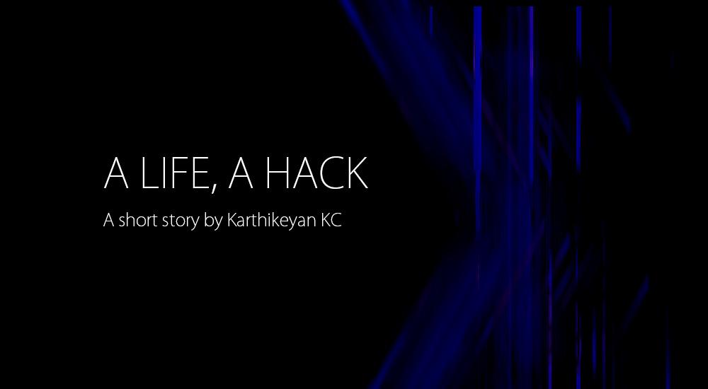 A Life A Hack