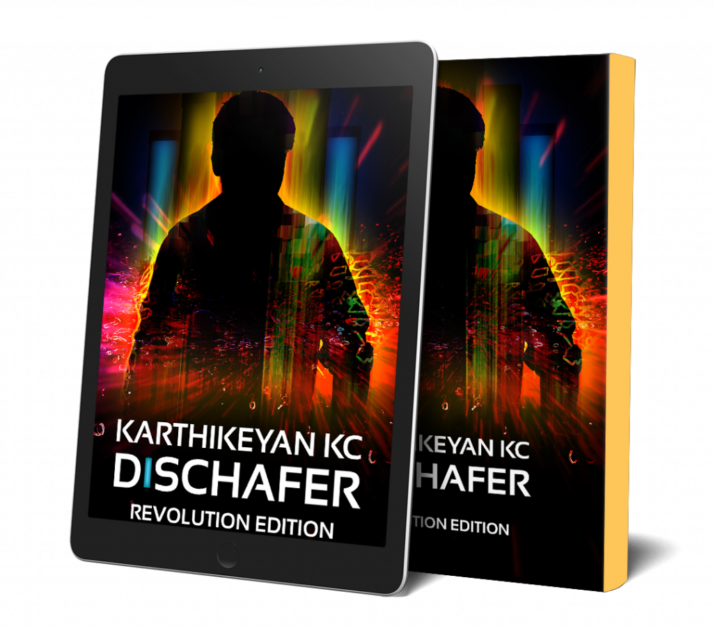 Ebook and Paperback image of Karthikeyan KC's Dischafer (Revolution Edition 2020). Illustrative only.